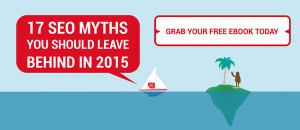 SEO Myths to leave behind in 2015